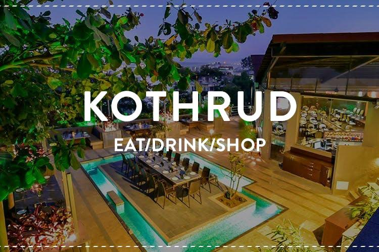 image - Hood Guide: Eat, Drink & Shop At Kothrud